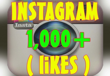 give you 1000 Instagram Photo likes