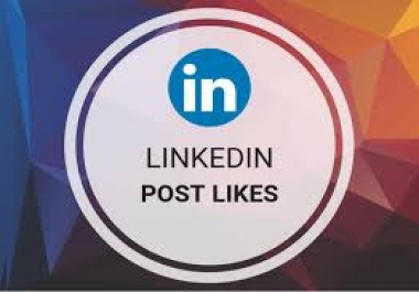 Add 50+ USA BASIC LINKEDIN POST LIKES Real & Non-Drop (Instant Start)