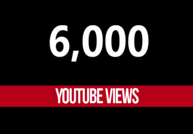 give 6000+ Youtube High-Quality Human views
