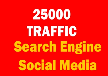 add Real 25,000 + Web Traffic WORLDWIDE from Search Engine and Social Media