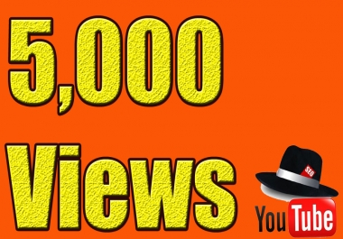 provide you 5000+ youtube HQ real human views