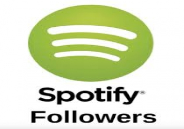 Get 2,000 Non-drop Spotify Followers Real User Guaranteed