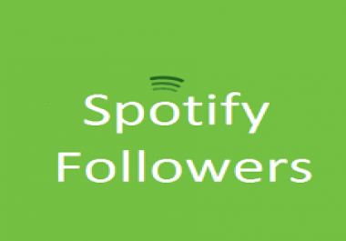 Get 15,000 Non-drop Spotify Followers Real User Guaranteed