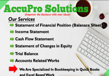 Prepare financial statements and do bookkeeping in quickbooks
