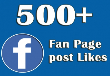 Provide You 500+ Facebook Fan page Likes