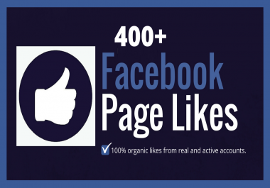 Add 400+ Real and Organic Facebook Page Likes Through Organic Facebook Promotion