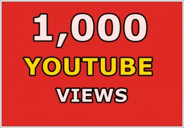 give 1000 Targeted Youtube Views