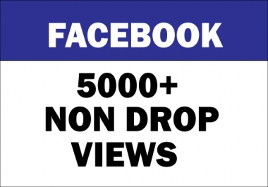 Add 5000+ Facebook Video Views ( Real & Active ) Non-Drop Guaranteed
