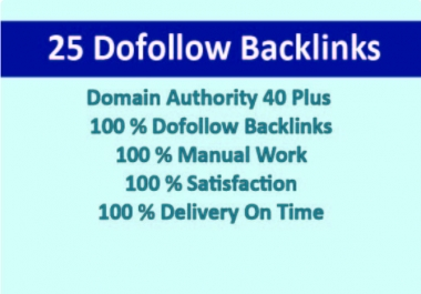 submit 25 DA 40 plus high quality dofollow backlinks