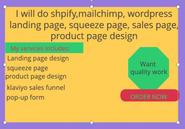 do shopify,mailchimp, wordpress landing page, squeeze page, sales page, product page design