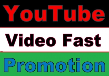 Give Youtube Video PROMOTION Safe and Fast Guaranteed