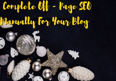 Do complete off page SEO for your blog