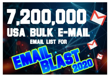 give you 7,200,000 USA bulk email list for email blast 2020
