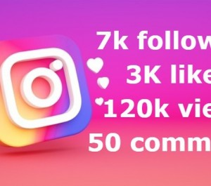 ADD you 7k followers & 3K likes & 120k views & 50 comments
