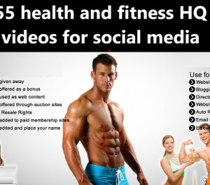 give 55 health and fitness HQ videos for social media