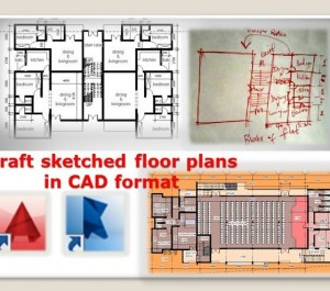 Convert hand sketched floor plan to autocad or revit 2d drawing