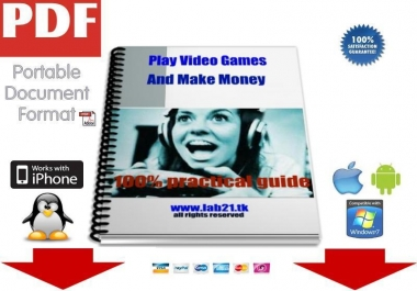 send you my new eBook which teaches you how to Make Money Playing Video Games