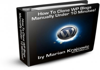 deliver to you an How to Clone Your WP Blog in 10 Minutes Guide