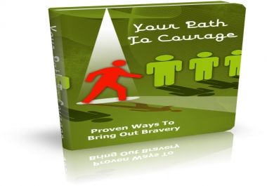 show you Your Path To Courage