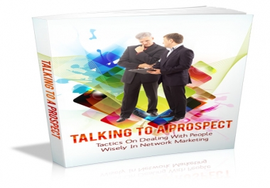 show you how to talk to your prospects and close the sale