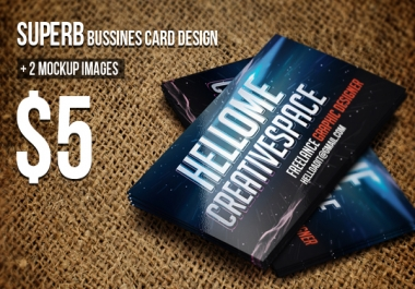 design a SUPERB business card + 2 mock up images for your company