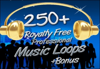 give you 250+ royaltyfree high quailty music loops for videos and for soundtracks with an extra bonus100+ music loops