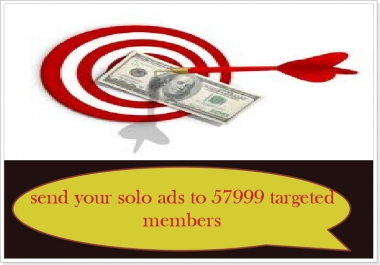 send your solo ads to 57999 targeted members