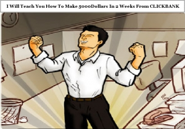 Teach You How To Make 5000Dollars In 14Days From CLICKBANK