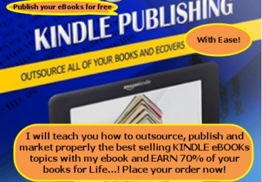 teach you how to outsource, publish and market properly the bestselling Kindle ebook topics