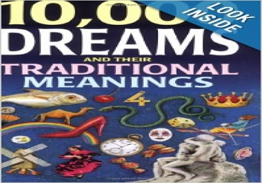 Give You 10,000 DREAMS INTERPRETED Dictionary