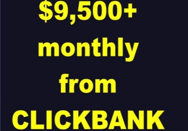 Let you into my secret method of earning over 9500 usd monthly from CLICKBANK its simple and straightforward