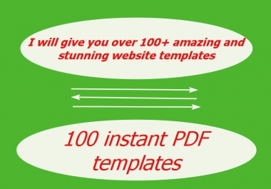 give you over 100+ amazing and stunning website templates for your web design+100 instant PDF templates