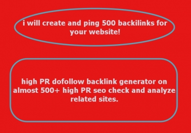 create and ping 500 backilinks for your website