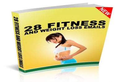 send to you 28 Fitness and Weight Loss Emails
