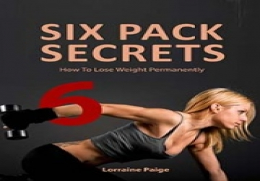Show you how to loose weight PERMANENTLY and gain 6 packs