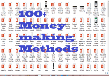 give you my 100+ Money Making Method Collections
