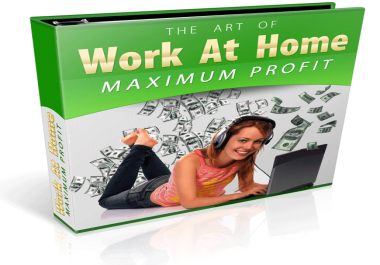 show you how to WORK FROM HOME