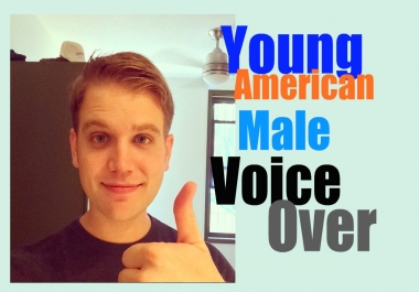 record a VOICEOVER - Young American Male