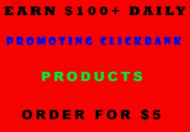 Teach You How To Earn 100 Dollars Daily From CLICKBANK