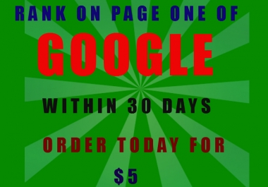 I will show You How To Rank On GOOGLE Page One Within 30 Days