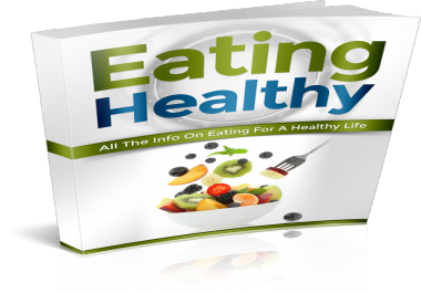give you the Eating Healthy ebook plus License