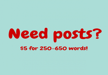 create a 250-650 word post