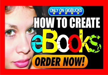 teach you how to create eBooks professionally