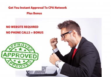 Get You Instant Approval To Top Cpa Network