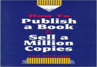 "teach you ""How to Publish a Book and Sell a Million Copies"""