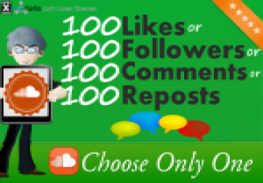 do 100 SoundCloud Likes or Reposts or Comments