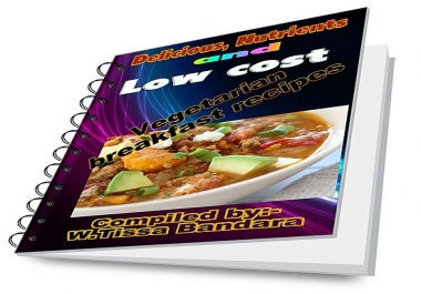 provide E-Book with 40 Delicious and Nutrients Vegetarian Breakfast recipes