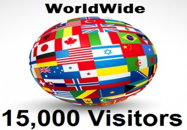 drive 15,000 Real Targeted Visitors from WORLDWIDE