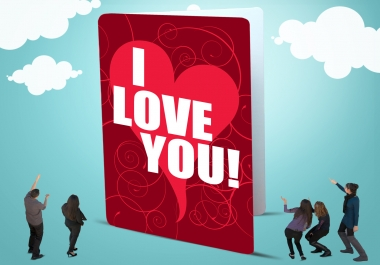give you a jumbo Valentines Day greeting card