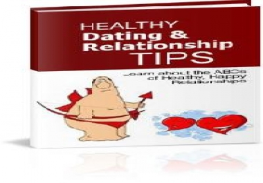 Send You The COMPLETE Healthy Dating And Relationship Tips